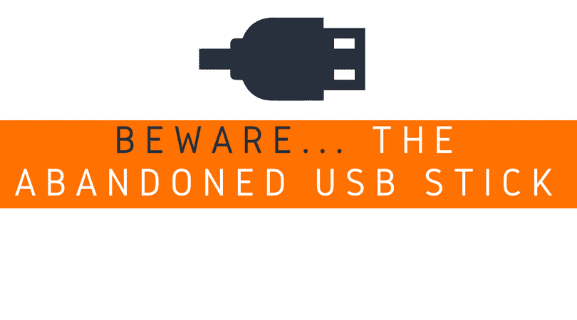 beware the abandoned USB sticks